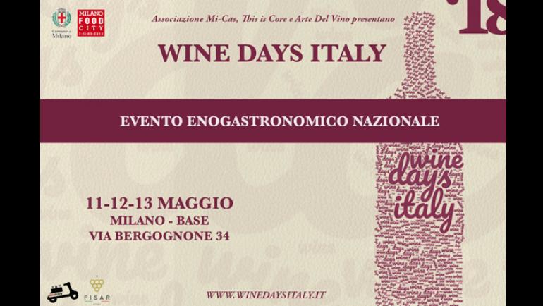 Wine Days Italy- Milano 11, 12, 13 Maggio